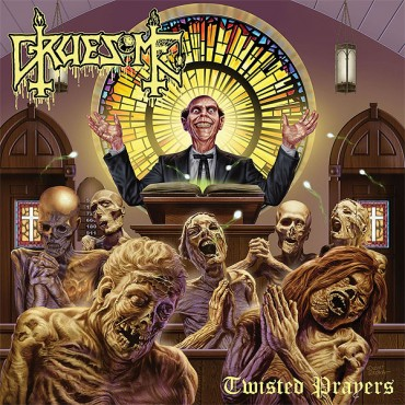 "GRUESOME ""Twisted Prayers"""