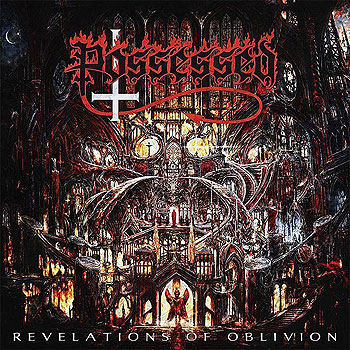 "POSSESSED ""Revelations of Oblivion"""